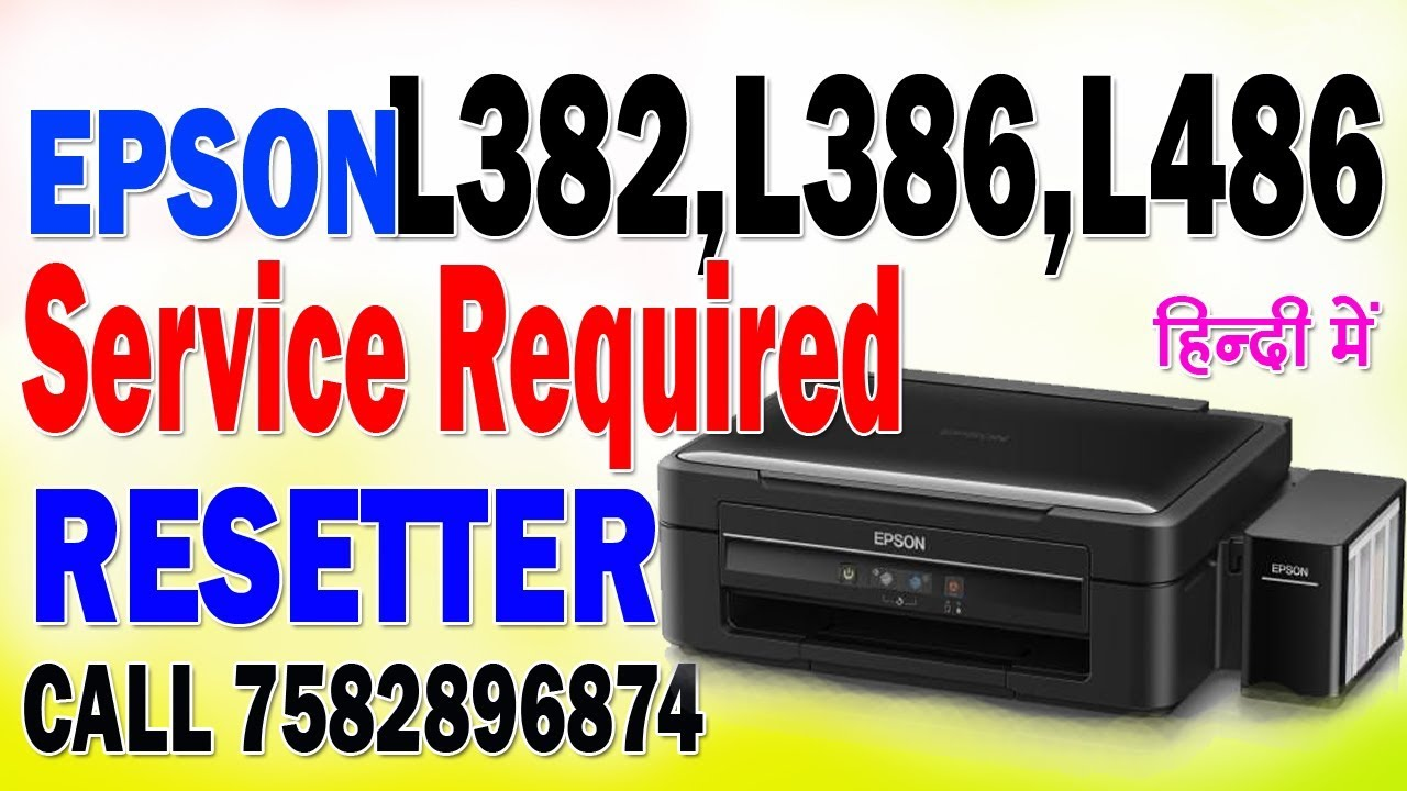 How to Reset Epson L382,L386,L486 Printer Service Required Solution