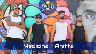 Baixar Medicina - Anitta - Coreografia - Meu Swingão.