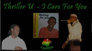 Thriller U - I care for you