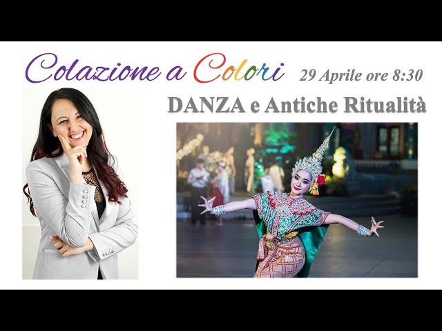 Colazione a colori con Samya- I colori della danza -  29 Aprile 2021