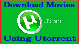 Repeat youtube video How To Download Movies Using Utorrent 2015 (Free & Fast)