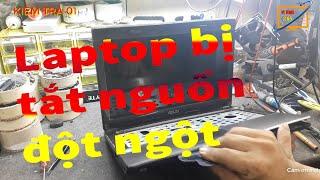 Laptop Bị Tắt Nguồn Đột Ngột Nguyên Nhân Gì Vi Tính 1166