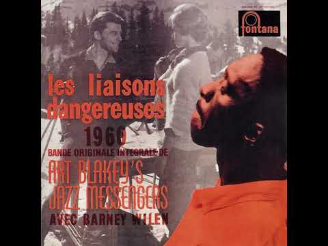 Art Blakey's Jazz Messengers – Les Liaisons Dangereuses (Full Album)