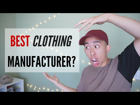 BEST CLOTHING MANUFACTURER?