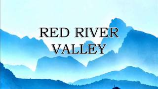 Red River Valley - Classic Nursery Rhymes