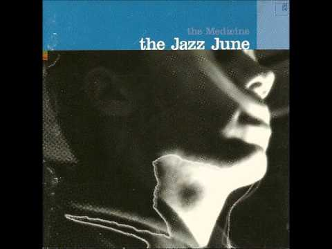 The Jazz June- The Scars To Prove It