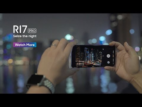 OPPO R17 Pro | Dubai - Night In Hand (Eps 1)