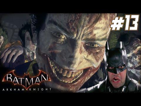 """Batman Arkham Knight Gameplay Walkthrough Part 13 - """"JOKER OVERLOAD!!!"""" 1080p HD PC"""