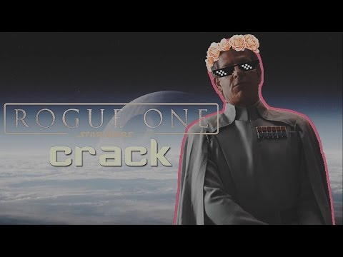 ROGUE ONE || CRACK [star wars]