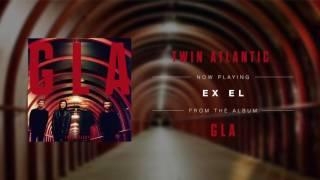 Twin Atlantic - Ex El (Audio)