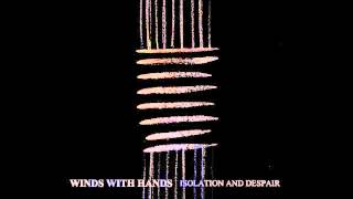 Winds with Hands - Isolation (2014)