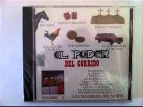 Los Pioneros Del Norte - El Poder Del Corrido Mix