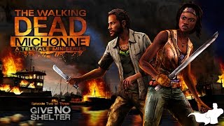 The Walking Dead: Michonne - Episode 2 - Give No Shelter Walkthrough
