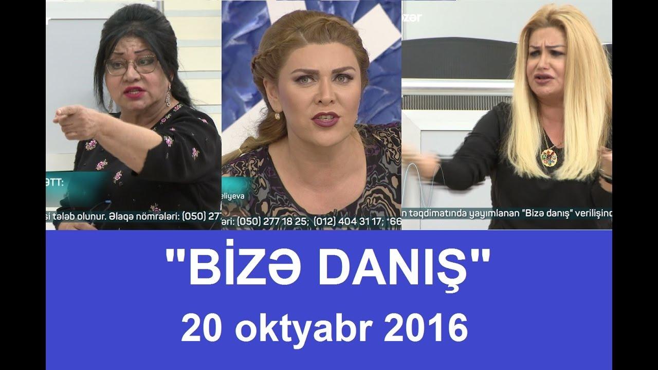 Bizə danış 20.10.2016 /Bize danis/Shefiqe Nagiyeva ve Konul Kerimova