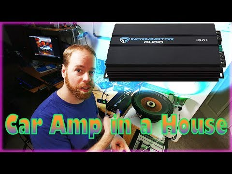 Powering Car Amps In YOUR HOUSE!