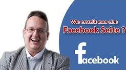 Wie erstellt man eine Facebook Seite (2020) - Schritt für Schritt Anleitung