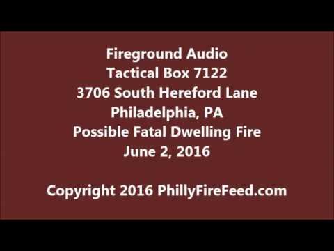 6-2-16, 3706 S Hereford Ln, Philadelphia, PA, Possible Fatal Dwelling Fire