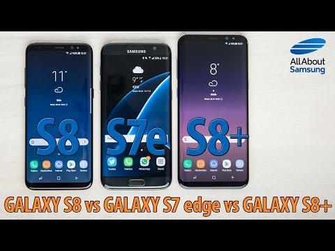 Samsung Galaxy S8 vs Galaxy S8+ vs Galaxy S7 edge comparison ENG 4k