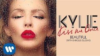 Kylie Minogue - Beautiful - Kiss Me Once