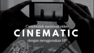 Download Lagu Tutorial cara membuat VIDEO CINEMATIC hanya dengan HP mp3