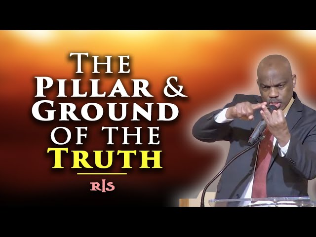 The Pillar and Ground of the Truth | Randy Skeete