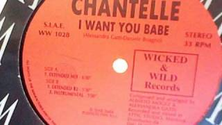 CHANTELLE - I Want You Babe (Extended Mix)