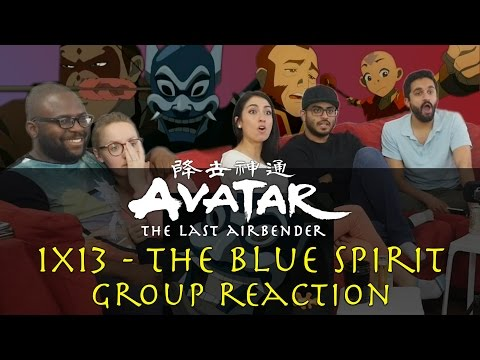 Avatar: The Last Airbender - 1x13 The Blue Spirit - Group Reaction