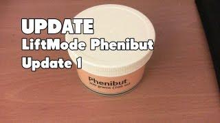 [UPDATE] LiftMode Phenibut Update 1