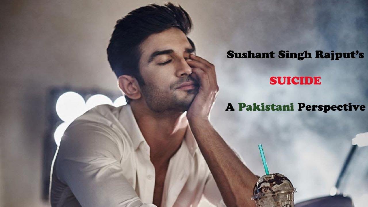 Sushant Singh Rajput's Suicide | A Pakistani Perspective