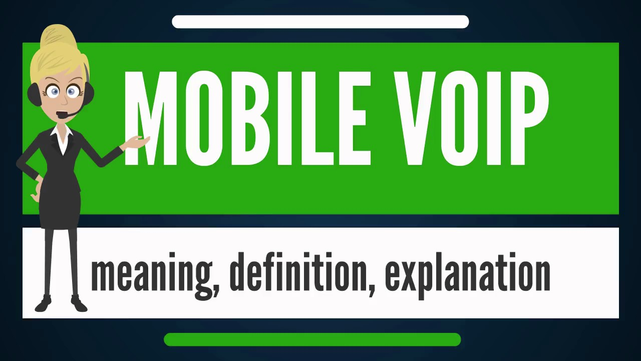 what is mobile voip  what does mobile voip mean  mobile