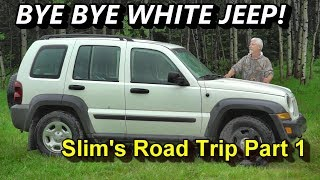 bye-bye-white-jeep-slim-s-road-trip-part-1