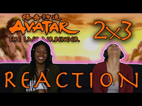 Avatar: The Last Airbender 2x3 REACTION!!