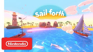 Download Sail Forth - Announcement Trailer - Nintendo Switch Mp3 and Videos