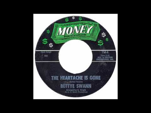 Bettye Swann - The Heartache Is Gone - Money