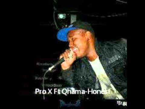 Pro X ft Qhama Honest