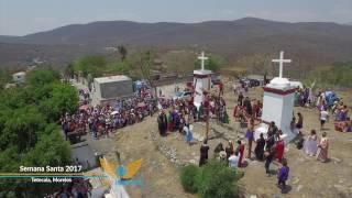 Semana Santa 2017 - Tetecala, Morelos