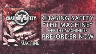 Watch Chasing Safety The Machine video