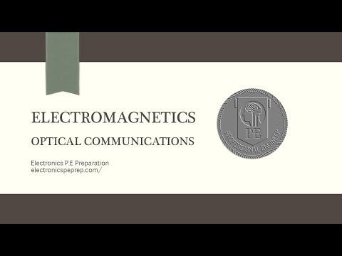 Electronics P.E Prep - Optical Communications