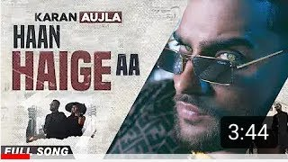 Gambar cover Haan Haige Aa  Karan Aujla Ft. Gurlez Akhtar //Full Official Video // Rehaan Records