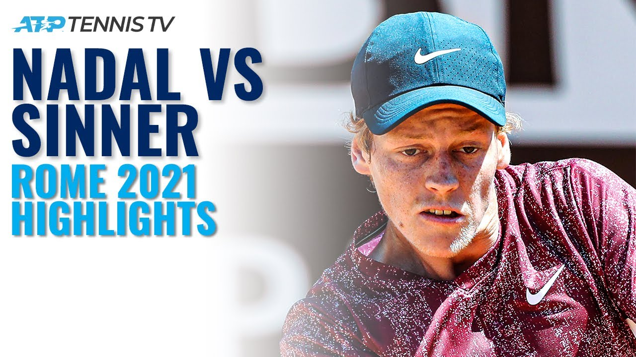 Jannik Sinner vs Rafa Nadal Match Highlights | Rome 2021