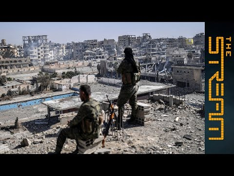 The Stream - With ISIL gone, what's next for Syria's Raqqa?