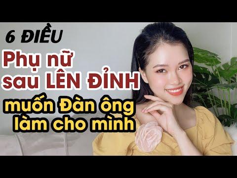 6 Điều mà Phụ nữ muốn sau khi LÊN ĐỈNH | Thanh Hương