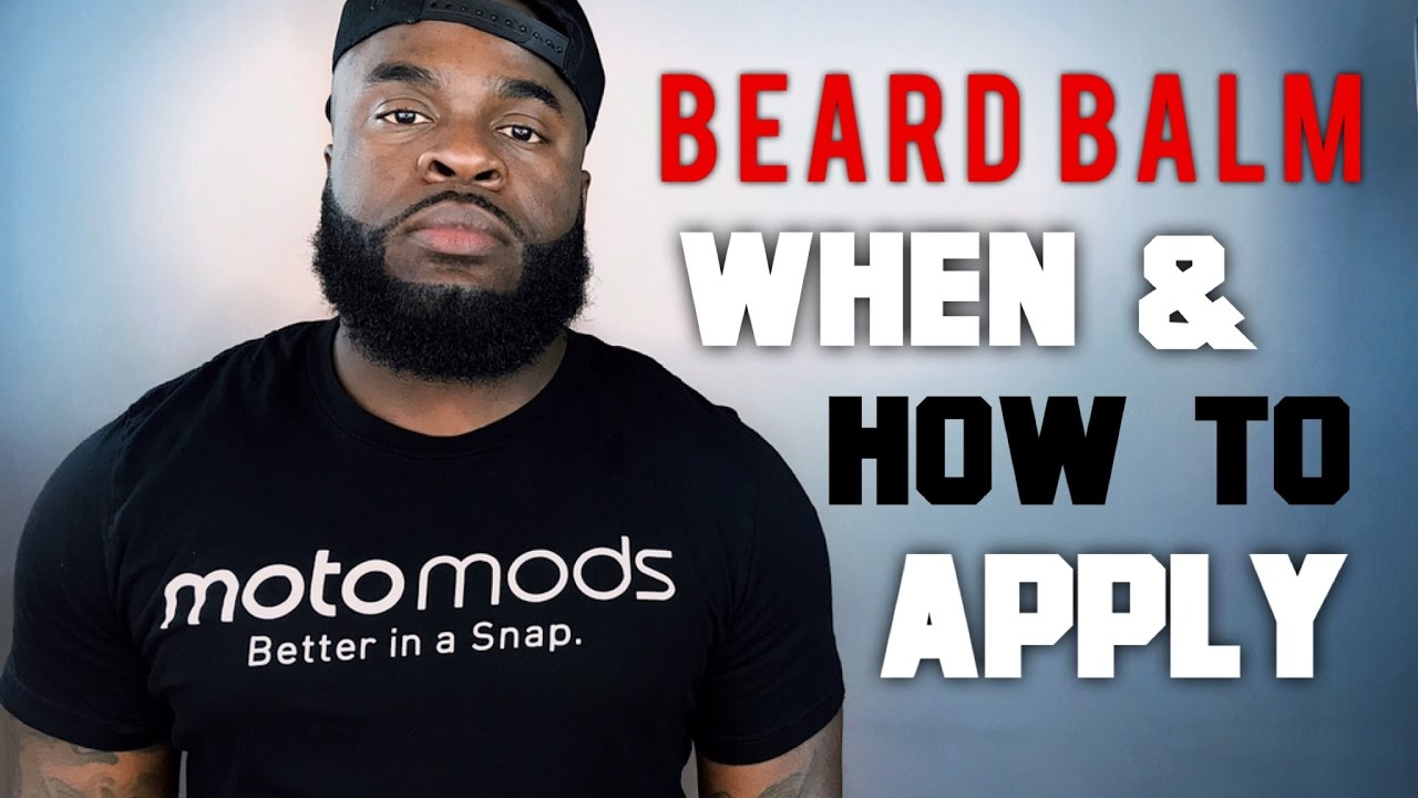 How to Apply Beard Balm Tutorial | Best Quick and Easy ...