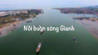 Nỗi buồn sông Gianh - The Sorrow of Gianh river