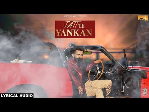 Jatt Te Yankan (Lyrical Audio) Harjinder Bhullar  | Punjabi Lyrical Audio 2017 | WHM