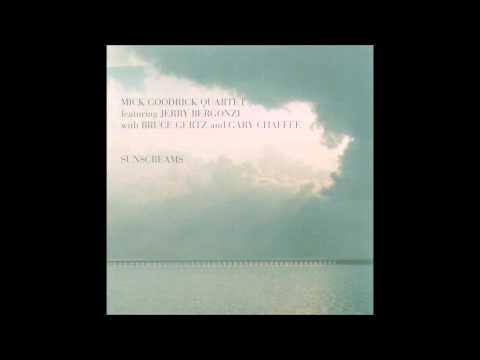 Mick Goodrick quartet - Give It Up