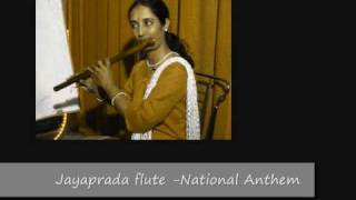 Indian National Anthem - Dr.Jayaprada Flute