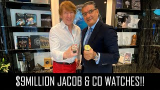 $9MILLION JACOB & CO WATCHES