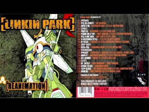 10 - Riff Raff - Reanimation (2002) - Linkin Park