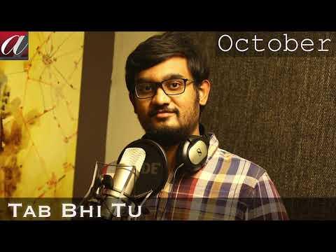 TAB BHI TU (Unplugged) – October   Sushant Trivedi   Rahat Fateh Ali Khan   Varun Dhawan